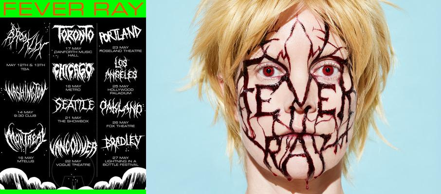 Fever Ray at Vogue Theatre