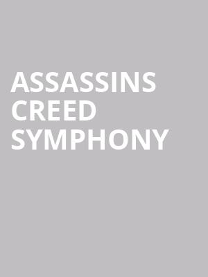 Assassins Creed Symphony at Orpheum Theatre