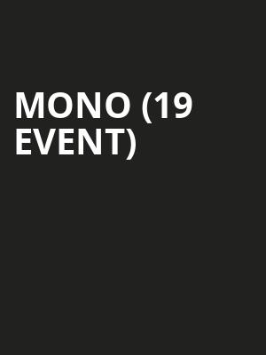Mono (19+ Event) at The Imperial