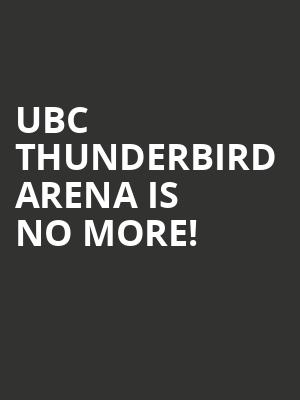 UBC Thunderbird Arena is no more