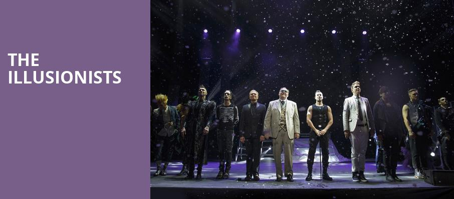 The Illusionists, Queen Elizabeth Theatre, Vancouver