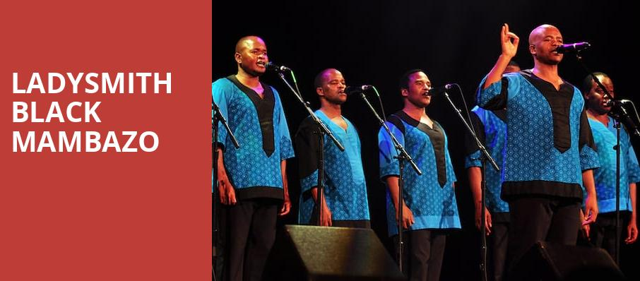 Ladysmith Black Mambazo, Chan Centre For The Performing Arts, Vancouver