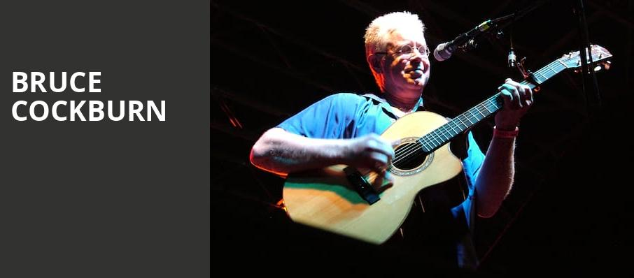 Bruce Cockburn, Centre In Vancouver For Performing Arts, Vancouver