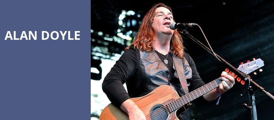 Alan Doyle, Centre In Vancouver For Performing Arts, Vancouver
