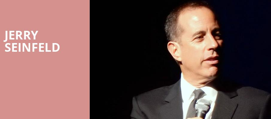 Jerry Seinfeld, Abbotsford Arts Centre, Vancouver