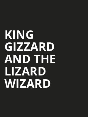 King Gizzard and The Lizard Wizard Poster