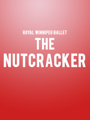 The Nutcracker, Queen Elizabeth Theatre, Vancouver