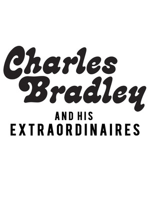Charles Bradley And His Extraordinaires, Commodore Ballroom, Vancouver
